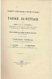 Mahmoud Kati ben el-hadj el Motaouakk el Kati - Tarikh el Fettach ou chronique du chercheur pour servir à l'histoire des villes, des armées et des principaux personnages du Tekrour. Traduction française accompagnée de notes, d'un index et d'une carte