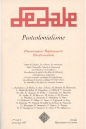 DEDALE - 5/6 - Postcolonialisme. Décentrement - Déplacement - Dissémination