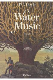 BOYLE T. Coraghessan - Water music