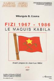 COSMA Wilungula Balongelwa - Fizi 1967-1986: le maquis Kabila