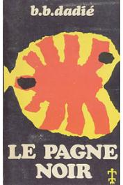 DADIE Bernard Binlin (ou DADIE Bernard B.) - Le pagne noir: contes africains