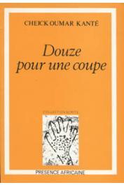 KANTE Cheick Oumar - Douze pour une coupe