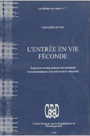 DELAUNAY Valérie - L'entrée en vie féconde: expression démographique des mutations socio-économiques d'un milieu rural sénégalais