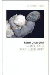 COUAO-ZOTTI Florent - Notre pain de chaque nuit