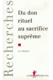 NICOLAS Guy - Du don rituel au sacrifice suprême