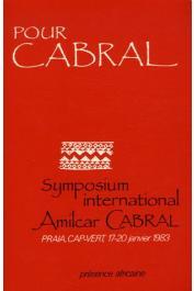 Pour Cabral. Symposium international Amilcar Cabral. Praia, Cap-Vert, 17-20 Janvier 1983