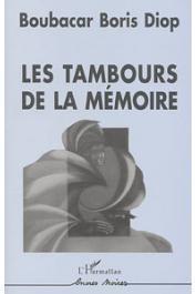 DIOP Boubacar Boris - Les tambours de la mémoire