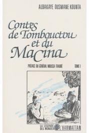KOUNTA Albakaye Ousmane - Contes de Tombouctou et du Macina: volume I