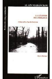 MABANCKOU Alain - La légende de l'errance: Récit-poème
