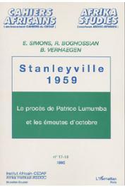 SIMON Edwine, BOGHOSSIAN Roupen, VERHAEGEN Benoit - Stanleyville 1959. Le procès de Patrice Lumumba et les émeutes d'octobre