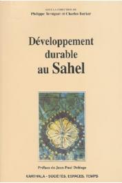 TERSIGUEL Philippe, BECKER Charles, (sous la direction de) - Développement durable au Sahel