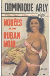 ARLY Dominique - Nouées d'un ruban noir