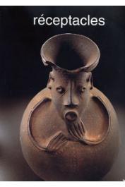 FALGAYRETTES-LEVEAU Christiane, (éditeur) - Réceptacles. Exposition présentée au Musée Dapper du 23 octobre au 30 mars 1997