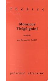 DADIE Bernard Binlin - Monsieur Thôgô-gnini