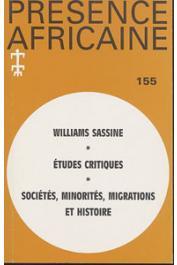 Présence Africaine - 155 - Williams Sassine / Sociétés, minorités, migrations et histoire