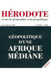 Hérodote 086-087 - Géopolitique d'une Afrique médiane