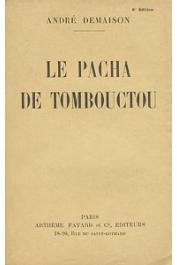 DEMAISON André - Le pacha de Tombouctou