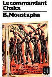 MOUSTAPHA Baba - Le commandant Chaka