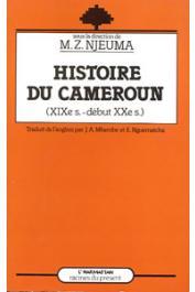 NJEUMA Martin Z., (sous la direction de) - Histoire du Cameroun (XIXème - début du XXème siècle)