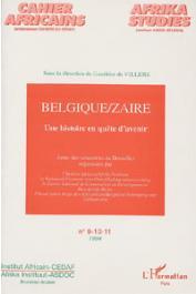 DE VILLERS Gauthier, (sous la direction de) - Belgique/Zaïre. Une histoire en quête d'avenir. Actes des rencontres de Bruxelles. Octobre 1993