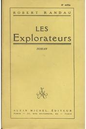 RANDAU Robert - Les explorateurs