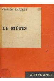 LAIGRET Christian - Le métis