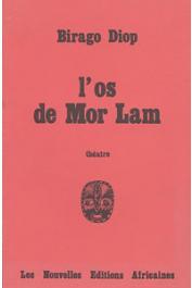 DIOP Birago - L'os de Mor Lam