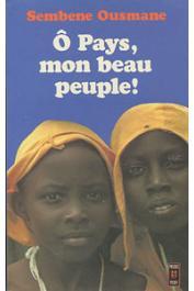 SEMBENE Ousmane - Ô pays, mon beau peuple !