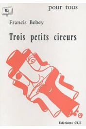 BEBEY Francis - Trois petits cireurs