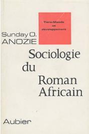 ANOZIE Sunday Ogbonna - Sociologie du roman africain