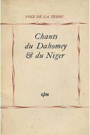 MERCIER Paul, ROUCH Jean, (textes recueillis et traduits par) - Chants du Dahomey et du Niger