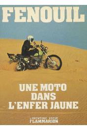 FENOUIL - Une moto dans l'enfer jaune