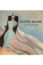 SEYDOU Christiane, DAVERAT Thérèse (illustrations) - Petite bûche: conte peul du Mali
