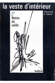 TCHICAYA U TAM'SI Gérald-Félix - La veste d'intérieur, suivi de Notes de veille