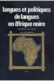 SOW Alfa Ibrahim, (éditeur) - Langues et politiques de langues en Afrique noire: l'expérience de l'Unesco