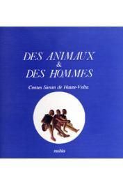 PLATIEL Suzanne (ou PLATIEL Suzy) - Des Animaux & des hommes: contes Sanan de Haute-Volta. 3