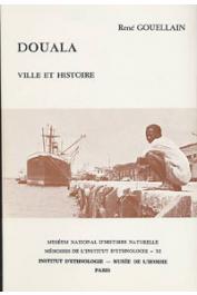 GOUELLAIN René - Douala, ville et histoire