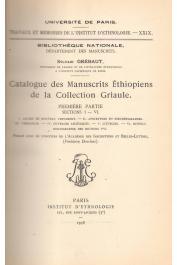 GREBAUT Sylvain, GRIAULE Marcel (Collection) - Catalogue des manuscrits éthiopiens de la collection Griaule. 1ère partie
