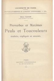 GADEN Henri - Proverbes et maximes peuls et toucouleurs, traduits, expliqués et annotés