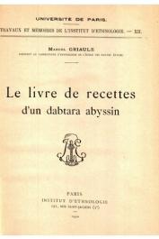 GRIAULE Marcel - Le Livre de recettes d'un dabtara abyssin