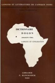 CALAME-GRIAULE Geneviève - Dictionnaire dogon, dialecte toro (langue et civilisation)