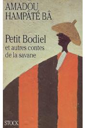 BA Amadou Hampate - Petit Bodiel et autres contes de la savane