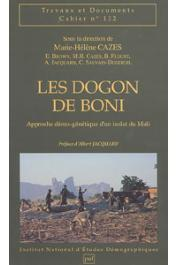 CAZES Marie-Hélène, (sous la direction de) - Les Dogon de Boni: approche démo-génétique d'un isolat du Mali