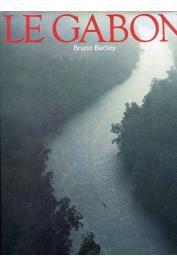 BARBEY Bruno, (photographies) - Le Gabon
