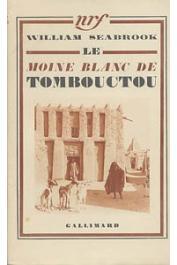 SEABROOK William B. - Le moine blanc de Tombouctou