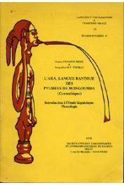 CLOAREC-HEISS France, THOMAS Jacqueline - L'Aka, langue bantoue des Pygmées de Mongoumba (Centrafrique). Introduction à l'étude linguistique. Phonologie (Etudes Pygmées II)