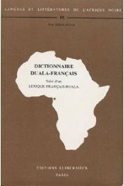 HELMLINGER Paul - Dictionnaire duala-français, suivi d'un lexique français-duala (Cameroun)
