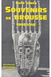 SIMON Marc - Souvenirs de brousse. 1905-1918. Dahomey - Côte d'Ivoire