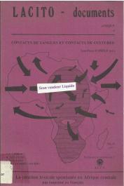 CAPRILE Jean-Pierre, (éditeur) - Contacts de langues en Afrique 3: la création lexicale spontanée en Afrique centrale par emprunt au français
