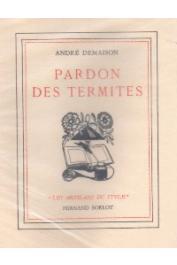 DEMAISON André - Le pardon des termites